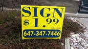 Lawn sign only $1.99 including stand for 200 Qty size 20x24